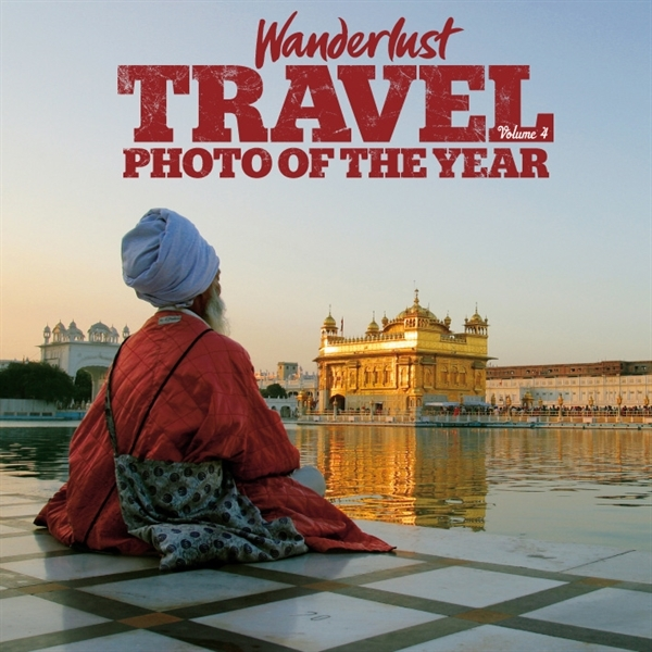 Travel Photo of the Year - Volume 4